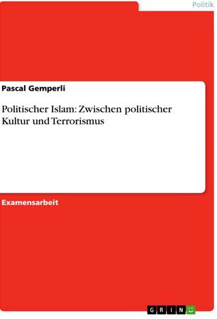 """""""L'islam politique: entre culture politique et terrorisme"""""""